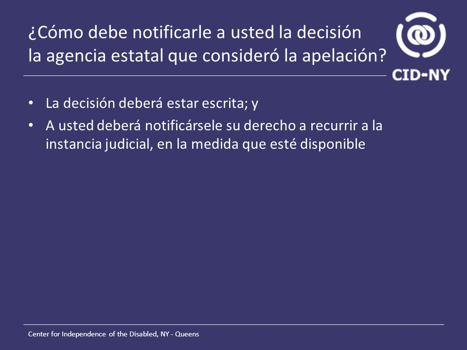 ¿Cómo debe notificarle a usted la decisión la agencia estatal que consideró la apelación.