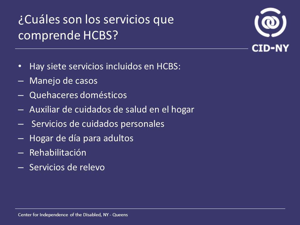 ¿Cuáles son los servicios que comprende HCBS.