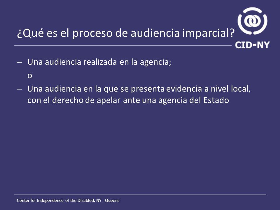¿Qué es el proceso de audiencia imparcial.