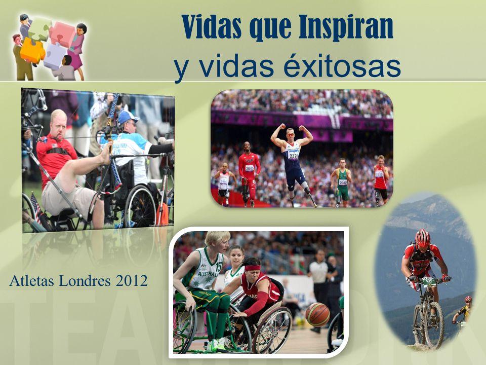 Vidas que Inspiran y vidas éxitosas Atletas Londres 2012