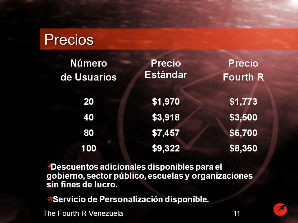 The Fourth R Venezuela 11 Precios Descuentos adicionales disponibles para el gobierno, sector público, escuelas y organizaciones sin fines de lucro. S