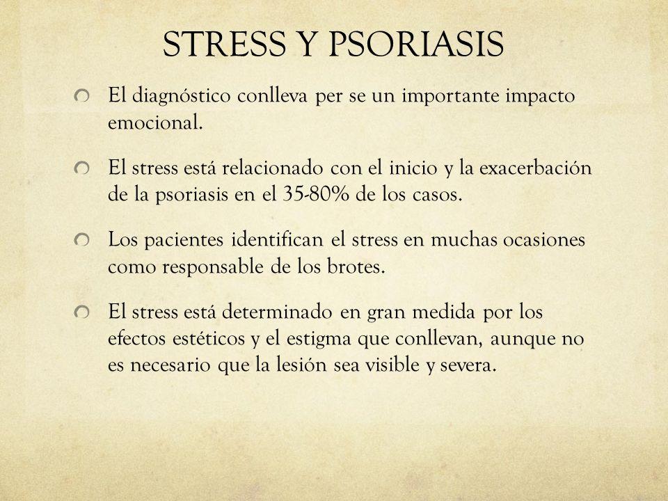 Stress, Eventos vitales y Psoriasis Los pacientes con psoriasis parecen responder con más stress que los controles a una misma situación lo que indica que es más importante el stress que sufre el paciente que el evento en sí.