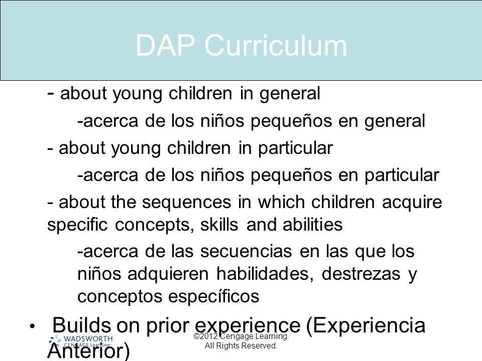 DAP Curriculum - about young children in general -acerca de los niños pequeños en general - about young children in particular -acerca de los niños pe