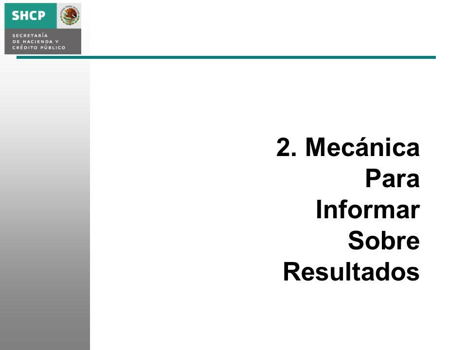 2. Mecánica Para Informar Sobre Resultados