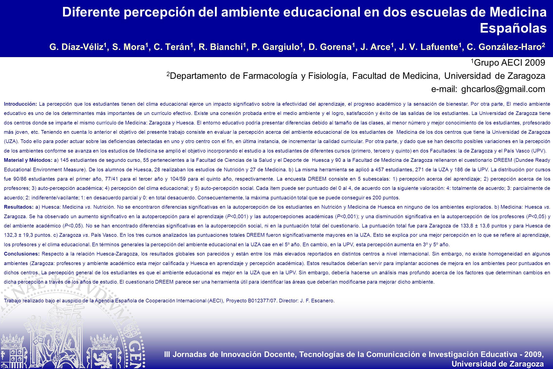 III Jornadas de Innovación Docente, Tecnologías de la Comunicación e Investigación Educativa - 2009, Universidad de Zaragoza 1 Grupo AECI 2009 2 Depar