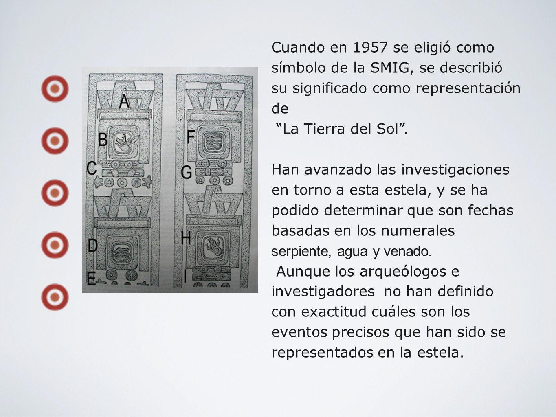 Cuando en 1957 se eligió como símbolo de la SMIG, se describió su significado como representación de La Tierra del Sol. Han avanzado las investigacion
