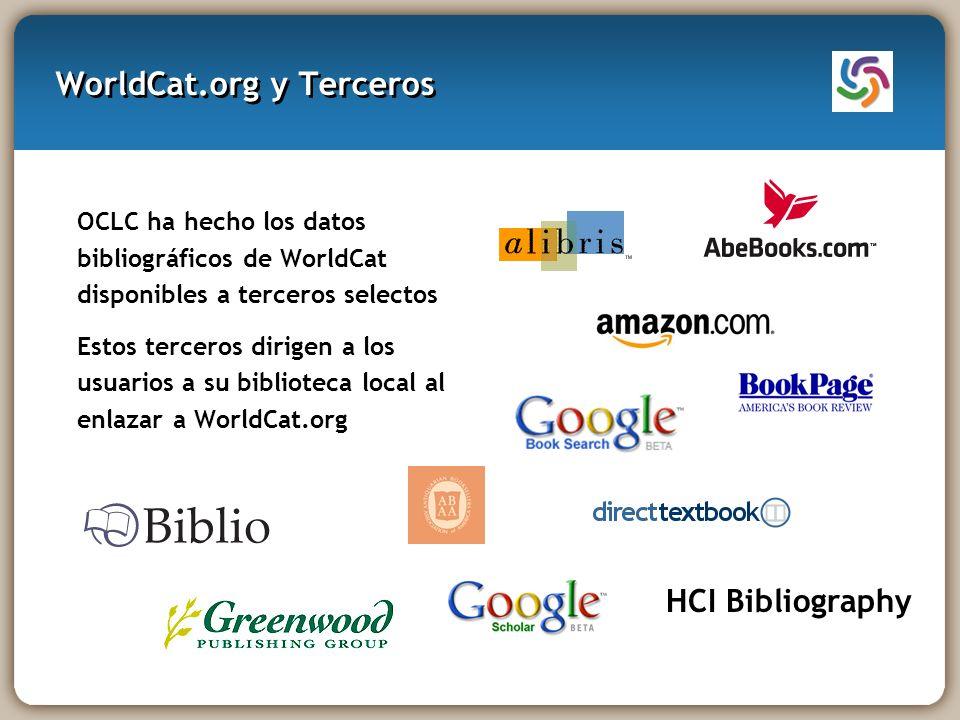 WorldCat.org y Terceros OCLC ha hecho los datos bibliográficos de WorldCat disponibles a terceros selectos Estos terceros dirigen a los usuarios a su biblioteca local al enlazar a WorldCat.org HCI Bibliography