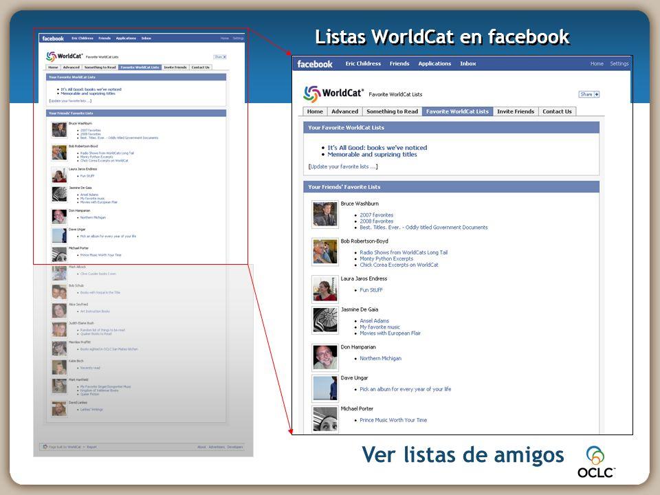 Ver listas de amigos Listas WorldCat en facebook