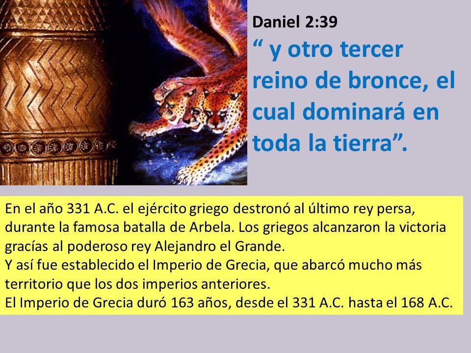 Daniel 2:39 Después de ti se levantará otro reino inferior al tuyo Después de 67 años de reinado, el Imperio de Babilonia fue destronado por el reino