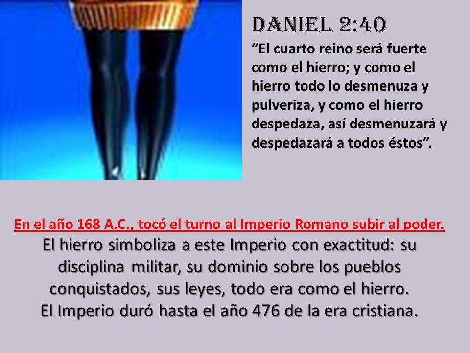 Daniel 2:39 y otro tercer reino de bronce, el cual dominará en toda la tierra. En el año 331 A.C. el ejército griego destronó al último rey persa, dur