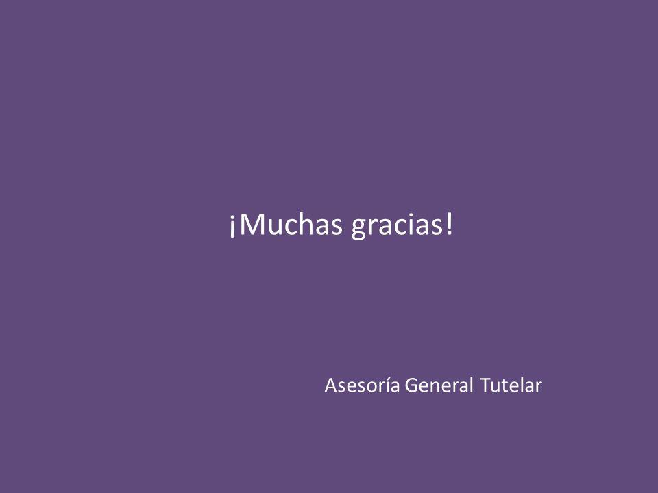 ¡Muchas gracias! Asesoría General Tutelar