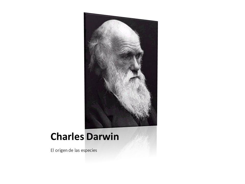 Charles Darwin El origen de las especies