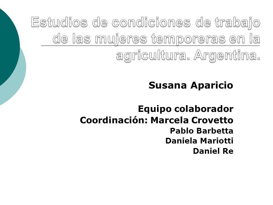 Susana Aparicio Equipo colaborador Coordinación: Marcela Crovetto Pablo Barbetta Daniela Mariotti Daniel Re