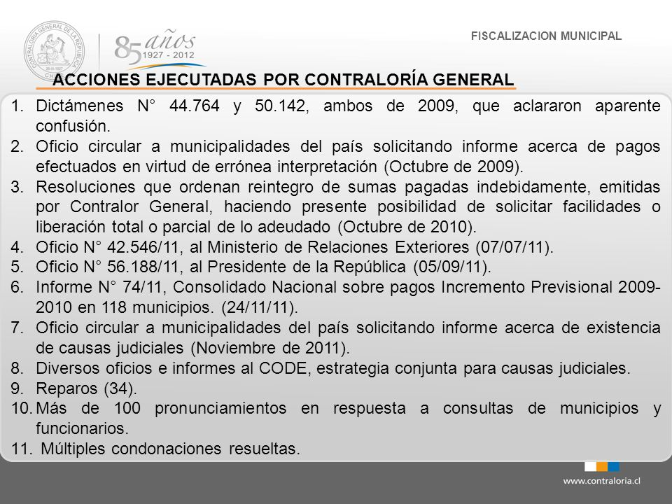 1.Dictámenes N° 44.764 y 50.142, ambos de 2009, que aclararon aparente confusión. 2.Oficio circular a municipalidades del país solicitando informe ace