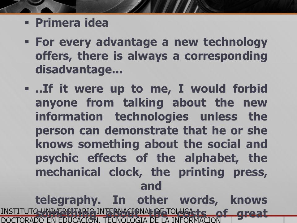 INSTITUTO UNIVERSITARIO INTERNACIONAL DE TOLUCA DOCTORADO EN EDUCACION, TECNOLOGIA DE LA INFORMACION Y LA COMUNICACION El tema de Nuevas Tecnologías y Persona Humana: Comunicando la Fe en el nuevo Milenio , = preocupación Quiénes: principalmente la gente de negocios, políticos, educadores, así como los teólogos.