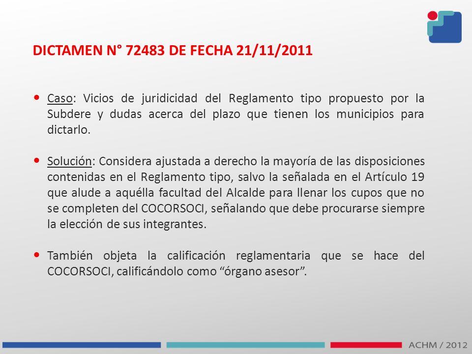DICTAMEN N° 72483 DE FECHA 21/11/2011 Caso: Vicios de juridicidad del Reglamento tipo propuesto por la Subdere y dudas acerca del plazo que tienen los