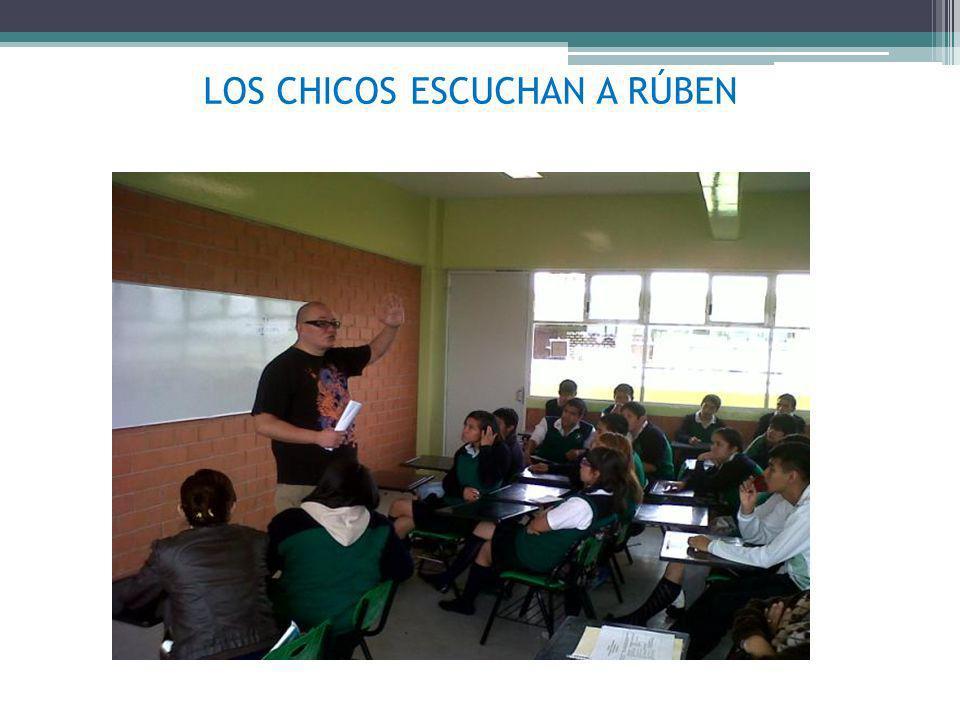 LOS CHICOS ESCUCHAN A RÚBEN