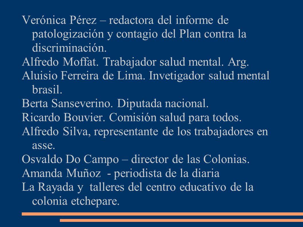 Verónica Pérez – redactora del informe de patologización y contagio del Plan contra la discriminación.