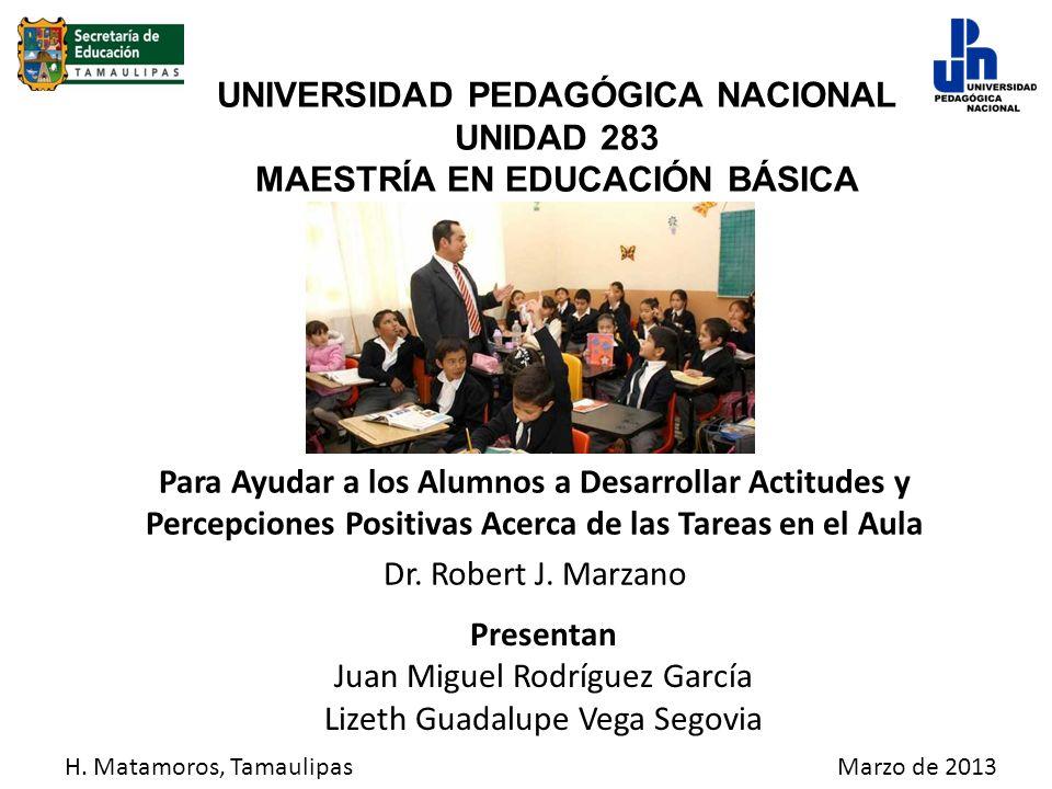 UNIVERSIDAD PEDAGÓGICA NACIONAL UNIDAD 283 MAESTRÍA EN EDUCACIÓN BÁSICA Para Ayudar a los Alumnos a Desarrollar Actitudes y Percepciones Positivas Ace