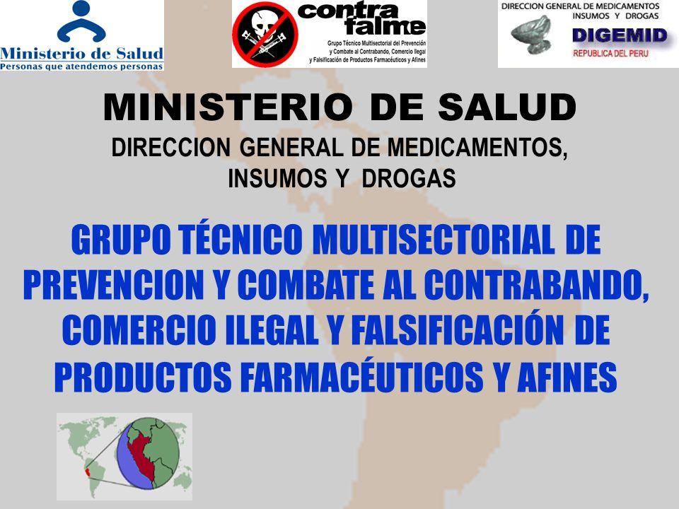 En el año 2006 se constituye el GRUPO TÉCNICO MULTISECTORIAL DE PREVENCION Y COMBATE AL CONTRABANDO, COMERCIO ILEGAL Y FALSIFICACIÓN DE PRODUCTOS FARMACÉUTICOS Y AFINES con RESOLUCION MINISTERIAL Nº 047- 2006 - PCM.
