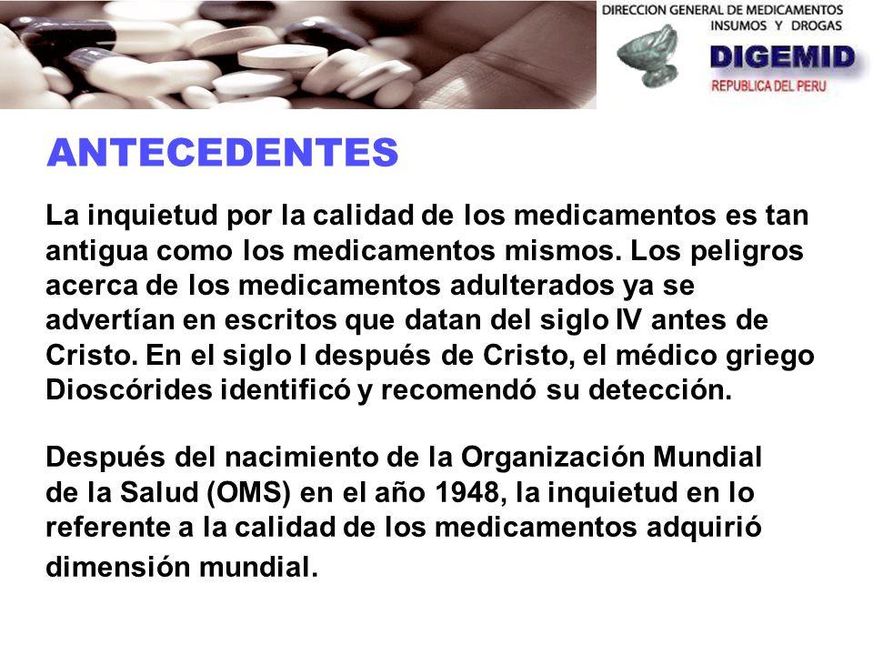 La inquietud por la calidad de los medicamentos es tan antigua como los medicamentos mismos.