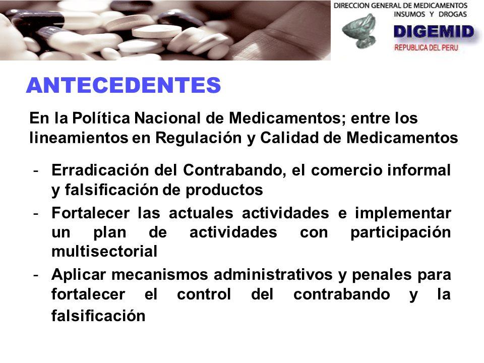 En el PERÚ, estas acciones fueron desarrolladas por la Dirección General de Medicamentos, Insumos y Drogas - DIGEMID En el año 2003 se impulsa la cons