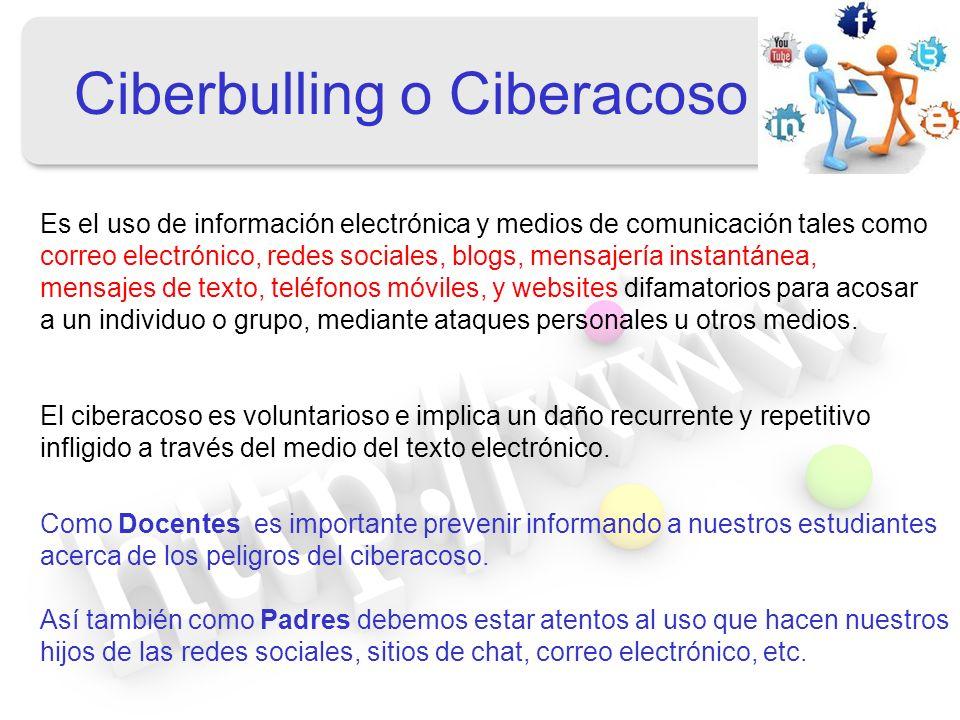 Es el uso de información electrónica y medios de comunicación tales como correo electrónico, redes sociales, blogs, mensajería instantánea, mensajes d