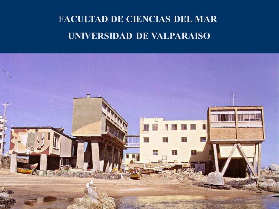 FACULTAD DE CIENCIAS DEL MAR UNIVERSIDAD DE VALPARAISO
