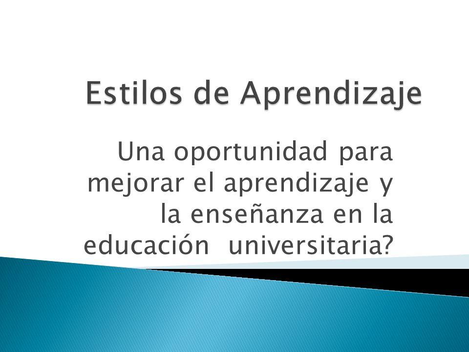 Una oportunidad para mejorar el aprendizaje y la enseñanza en la educación universitaria?