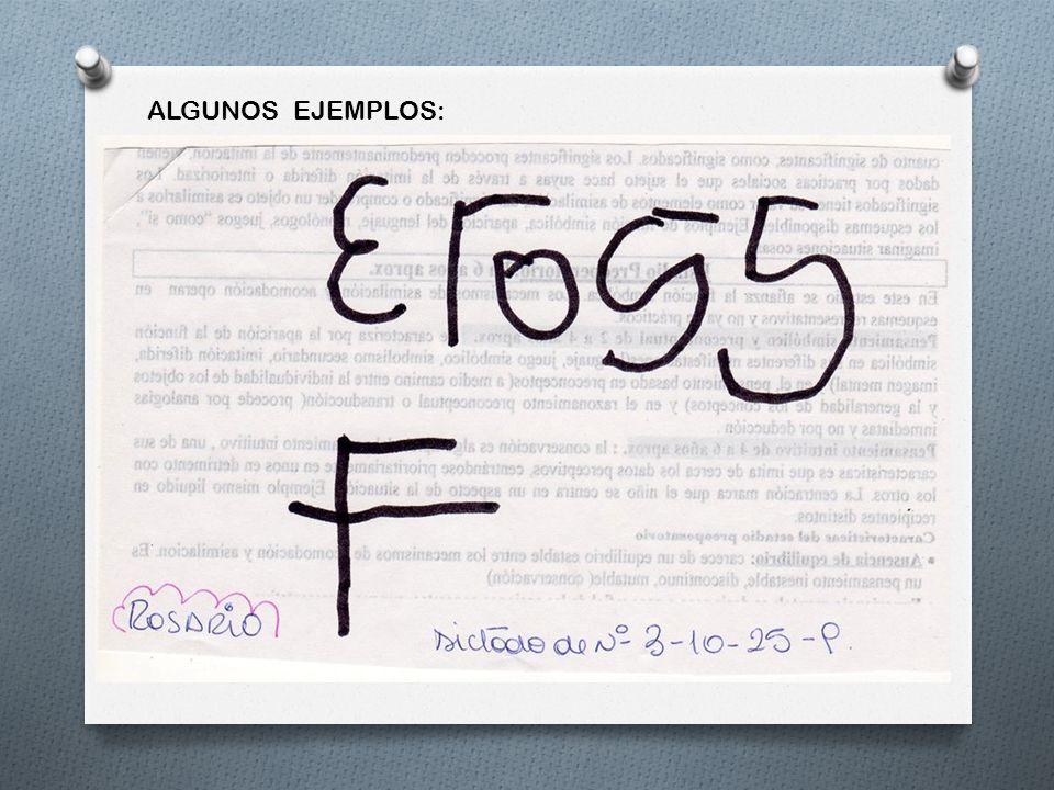 ALGUNOS EJEMPLOS: