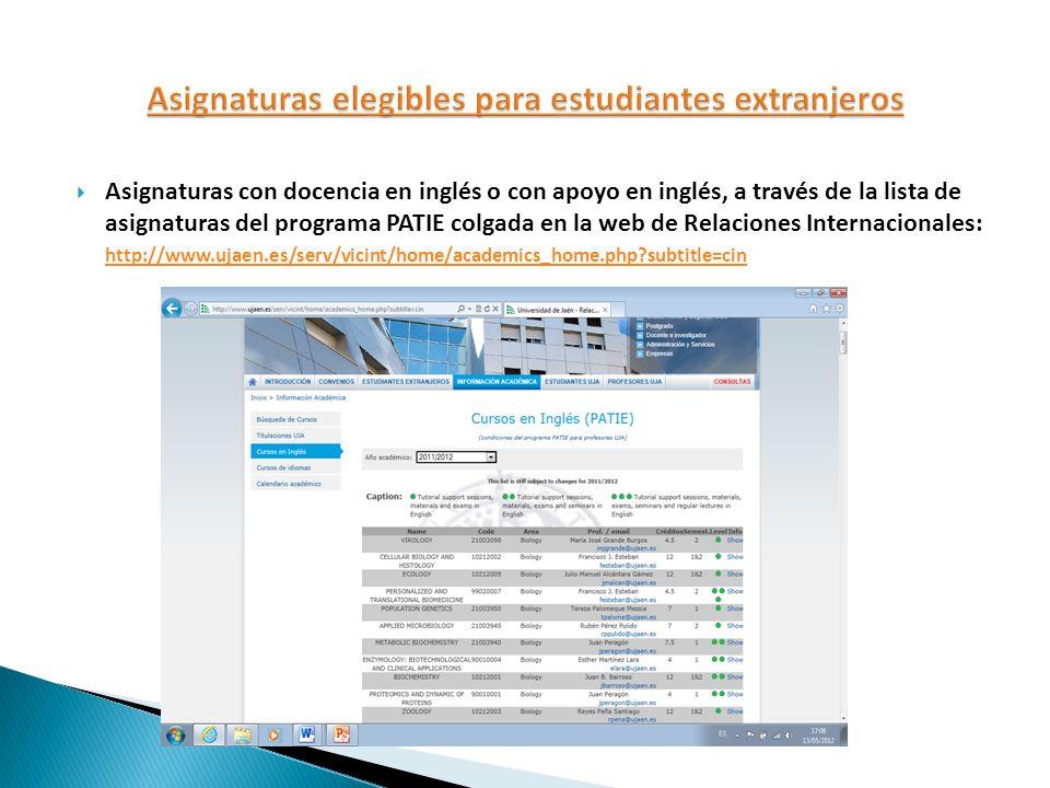 Asignaturas con docencia en inglés o con apoyo en inglés, a través de la lista de asignaturas del programa PATIE colgada en la web de Relaciones Inter