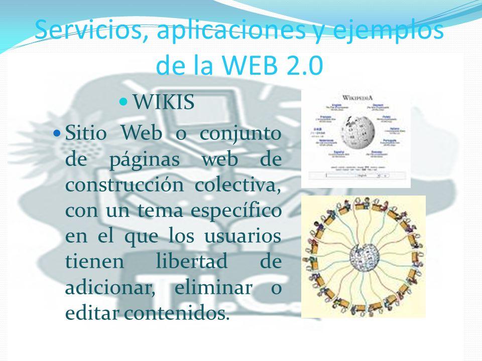 Servicios, aplicaciones y ejemplos de la WEB 2.0 BLOGS (BITÁCORA) Sitio Web que facilita la publicación instantánea de entradas (post) y permite a sus lectores retroalimentar al autor en forma de comentarios.