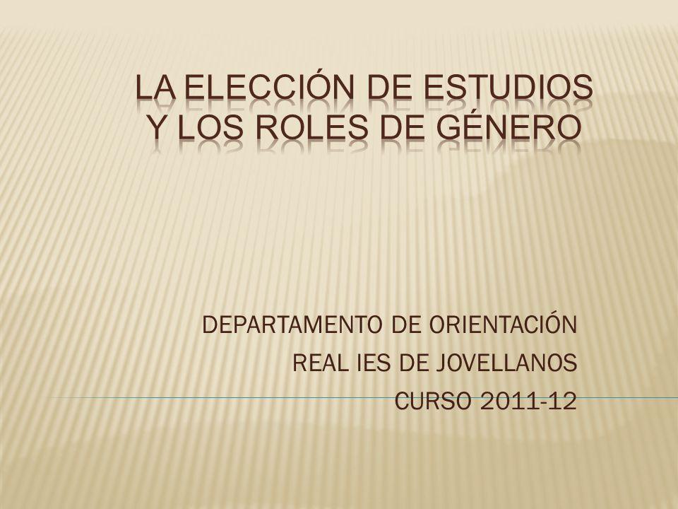 DEPARTAMENTO DE ORIENTACIÓN REAL IES DE JOVELLANOS CURSO 2011-12