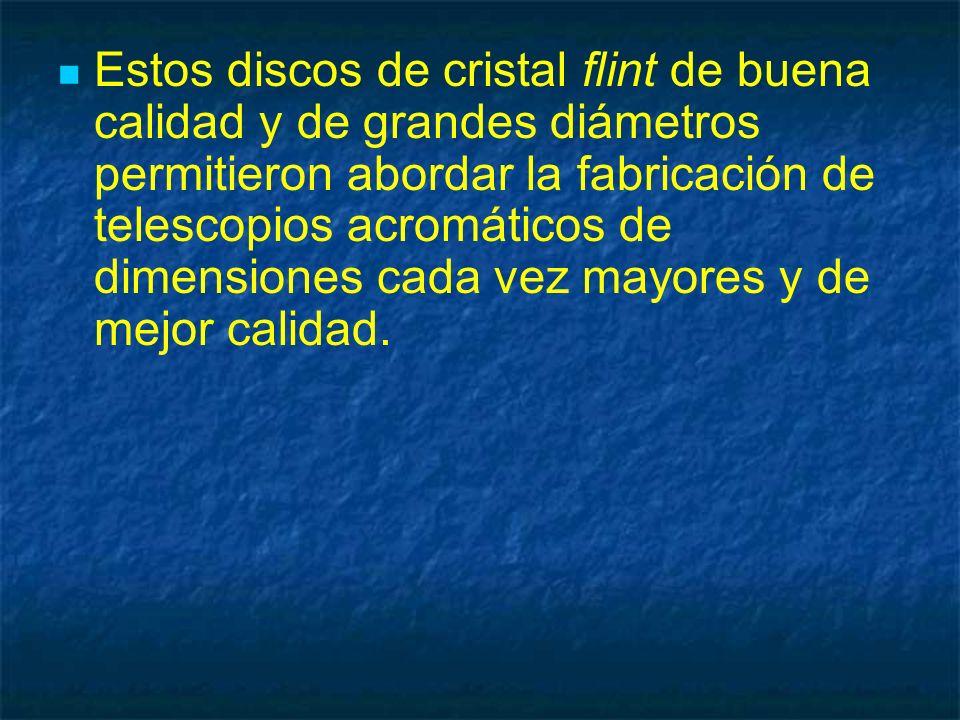 Estos discos de cristal flint de buena calidad y de grandes diámetros permitieron abordar la fabricación de telescopios acromáticos de dimensiones cad