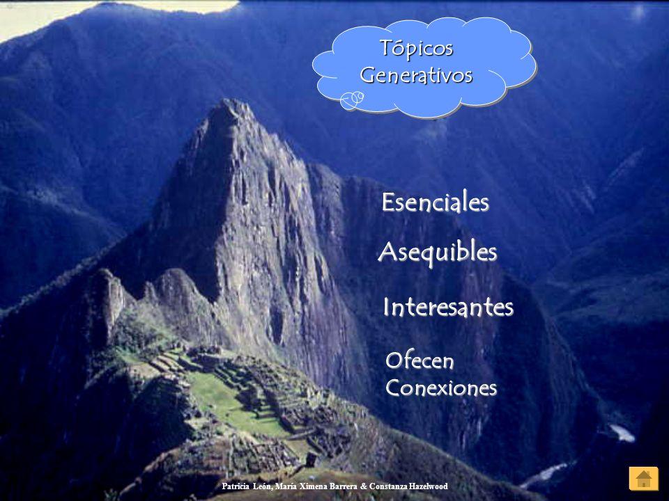Patricia León, María Ximena Barrera & Constanza Hazelwood Tópicos Generativos Tópicos Generativos Tópicos Generativos Tópicos Generativos Esenciales A