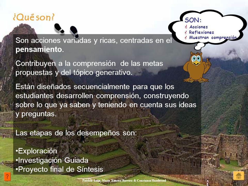 Patricia León, María Ximena Barrera & Constanza Hazelwood Son acciones variadas y ricas, centradas en el pensamiento. Contribuyen a la comprensión de