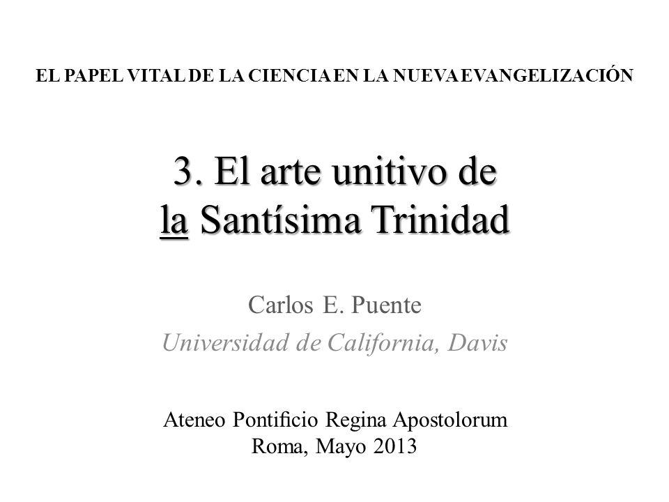 3. El arte unitivo de la Santísima Trinidad Carlos E.
