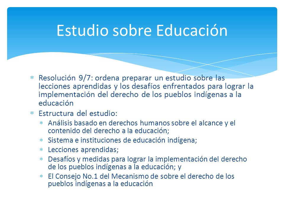 Resolución 9/7: ordena preparar un estudio sobre las lecciones aprendidas y los desafíos enfrentados para lograr la implementación del derecho de los