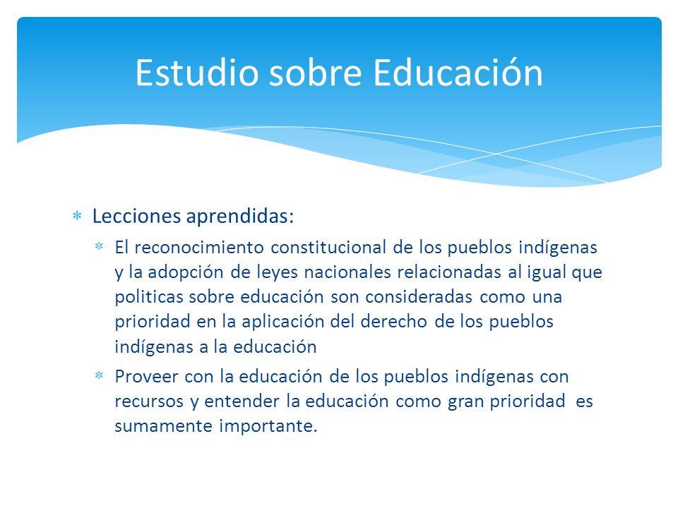 Lecciones aprendidas: El reconocimiento constitucional de los pueblos indígenas y la adopción de leyes nacionales relacionadas al igual que politicas
