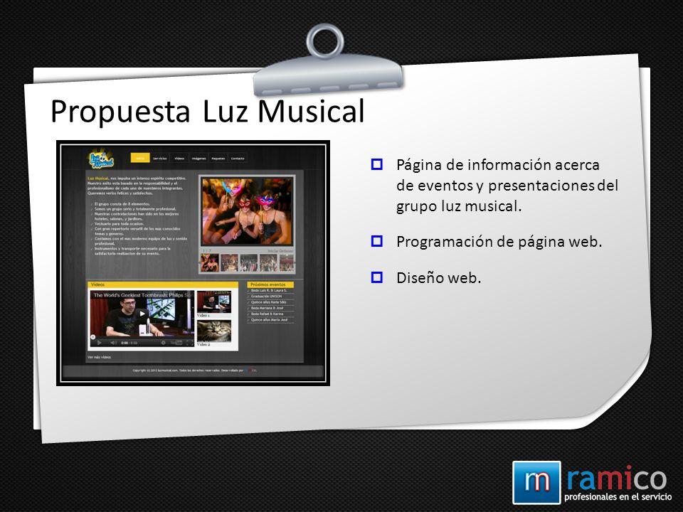 Propuesta Luz Musical Página de información acerca de eventos y presentaciones del grupo luz musical. Programación de página web. Diseño web.