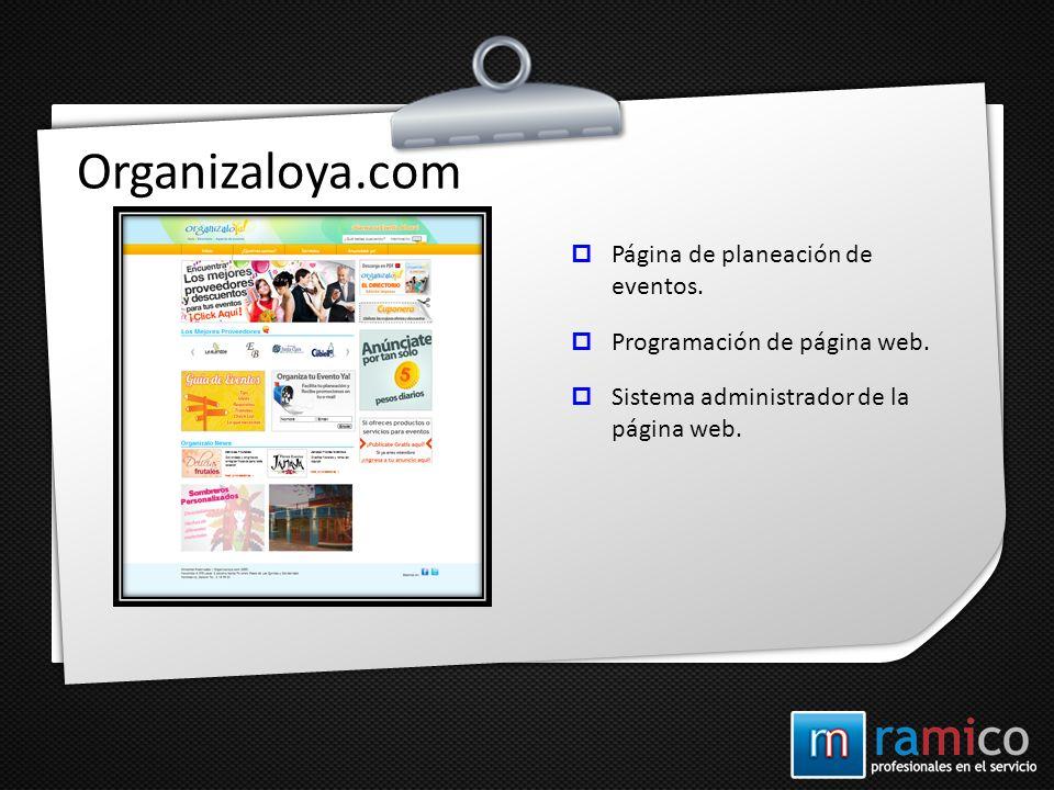 Organizaloya.com Página de planeación de eventos. Programación de página web. Sistema administrador de la página web.