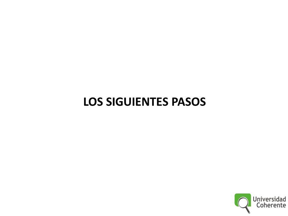 LOS SIGUIENTES PASOS