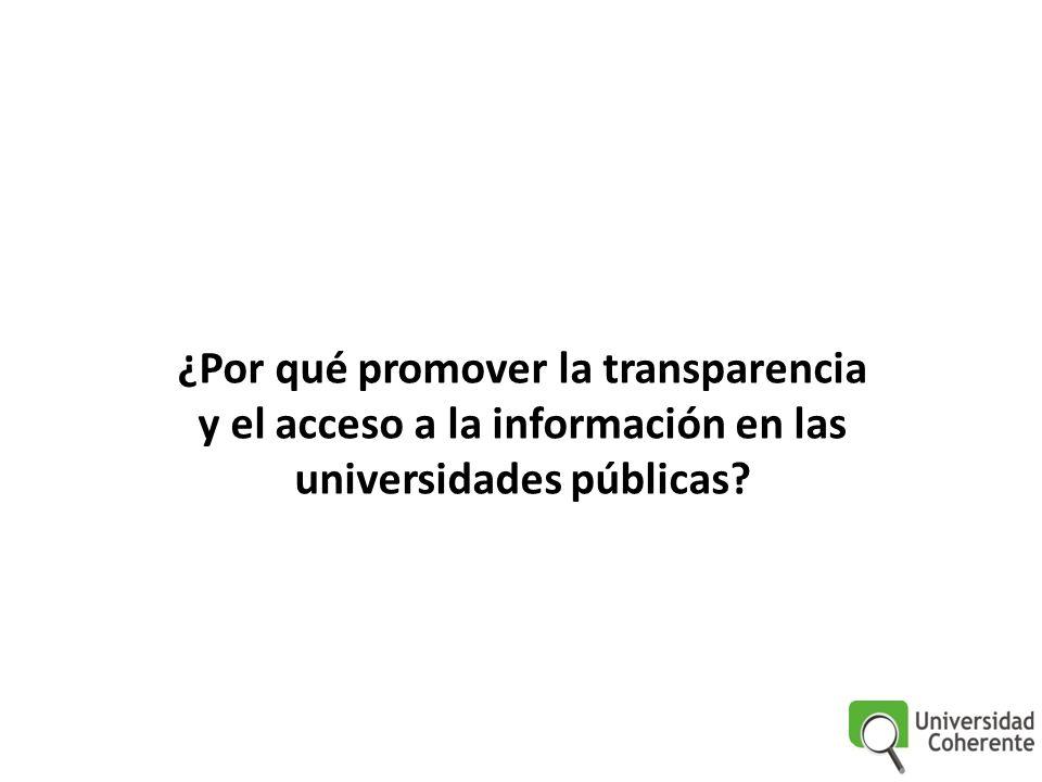 ¿Por qué promover la transparencia y el acceso a la información en las universidades públicas