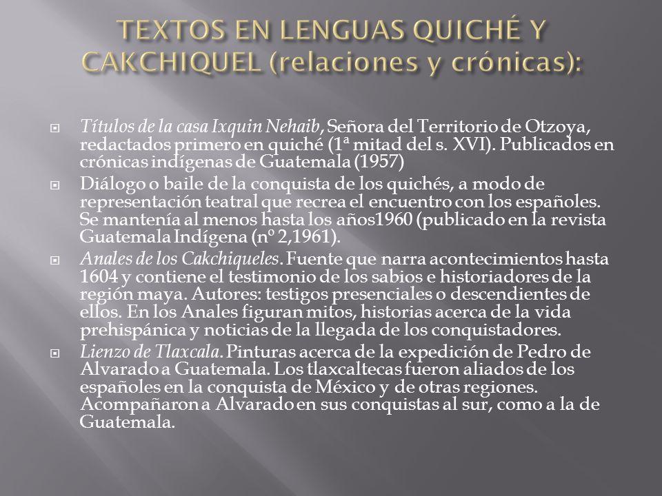 Títulos de la casa Ixquin Nehaib, Señora del Territorio de Otzoya, redactados primero en quiché (1ª mitad del s.