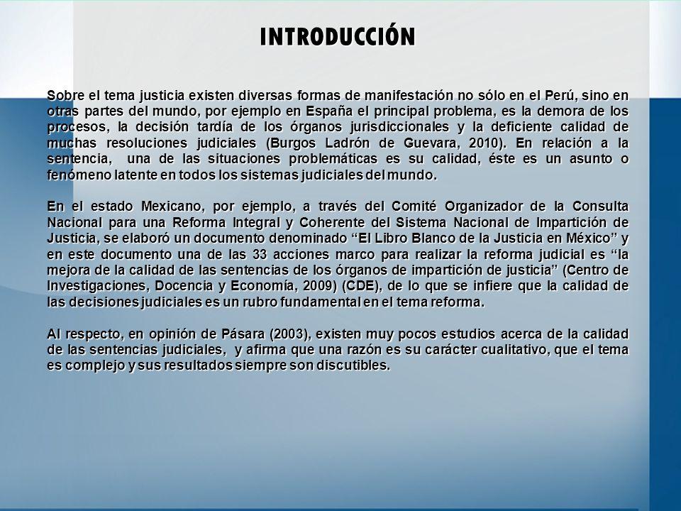 INTRODUCCIÓN Sobre el tema justicia existen diversas formas de manifestación no sólo en el Perú, sino en otras partes del mundo, por ejemplo en España