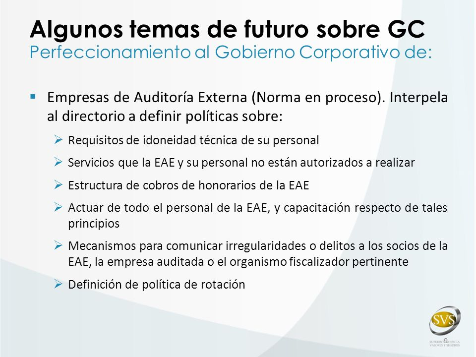 Algunos temas de futuro sobre GC Empresas de Auditoría Externa (Norma en proceso).