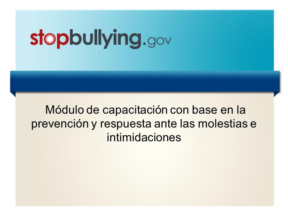 1 Módulo de capacitación con base en la prevención y respuesta ante las molestias e intimidaciones