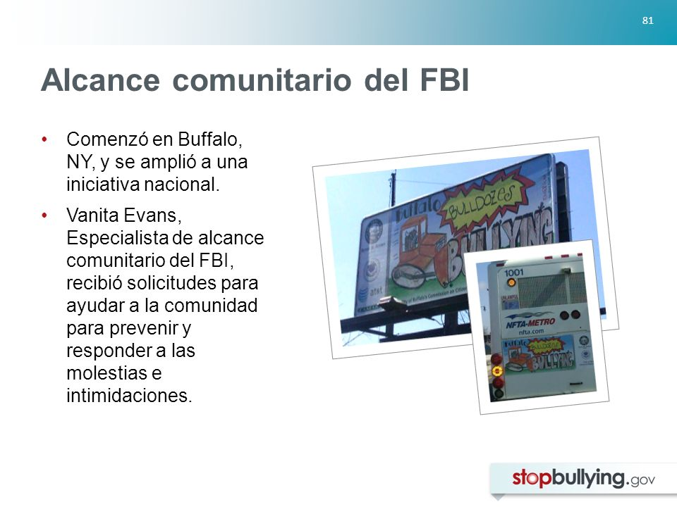 81 Alcance comunitario del FBI Comenzó en Buffalo, NY, y se amplió a una iniciativa nacional.