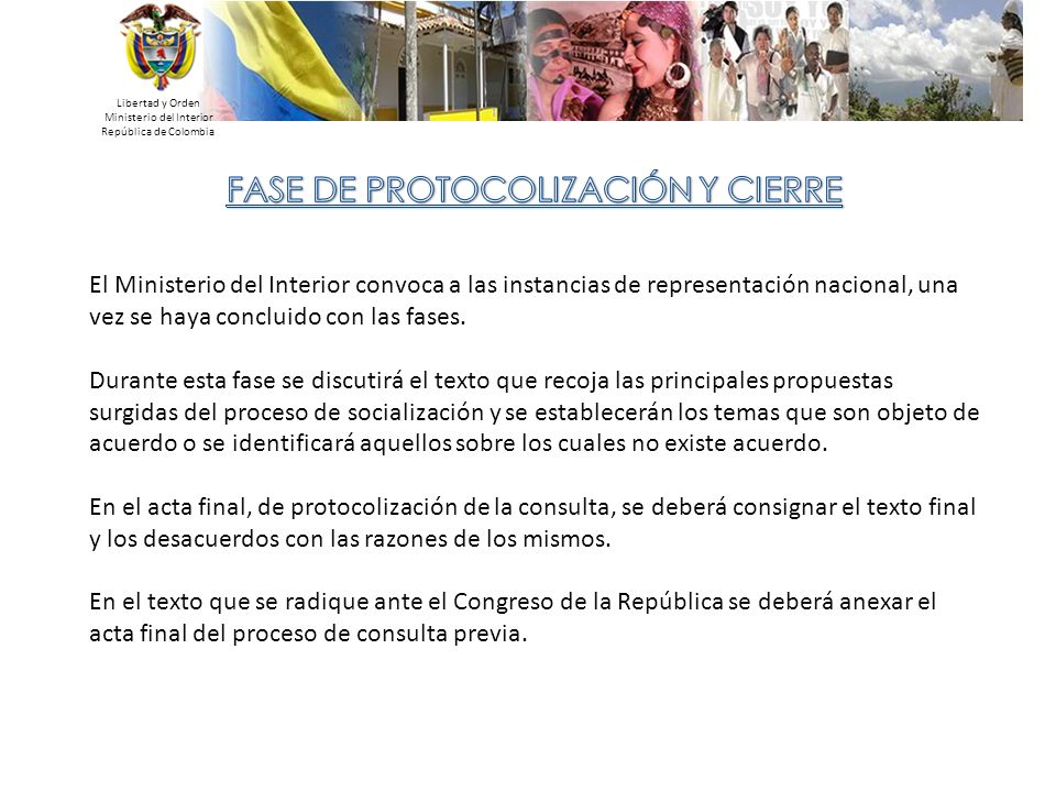 Libertad y Orden Ministerio del Interior República de Colombia El Ministerio del Interior convoca a las instancias de representación nacional, una vez