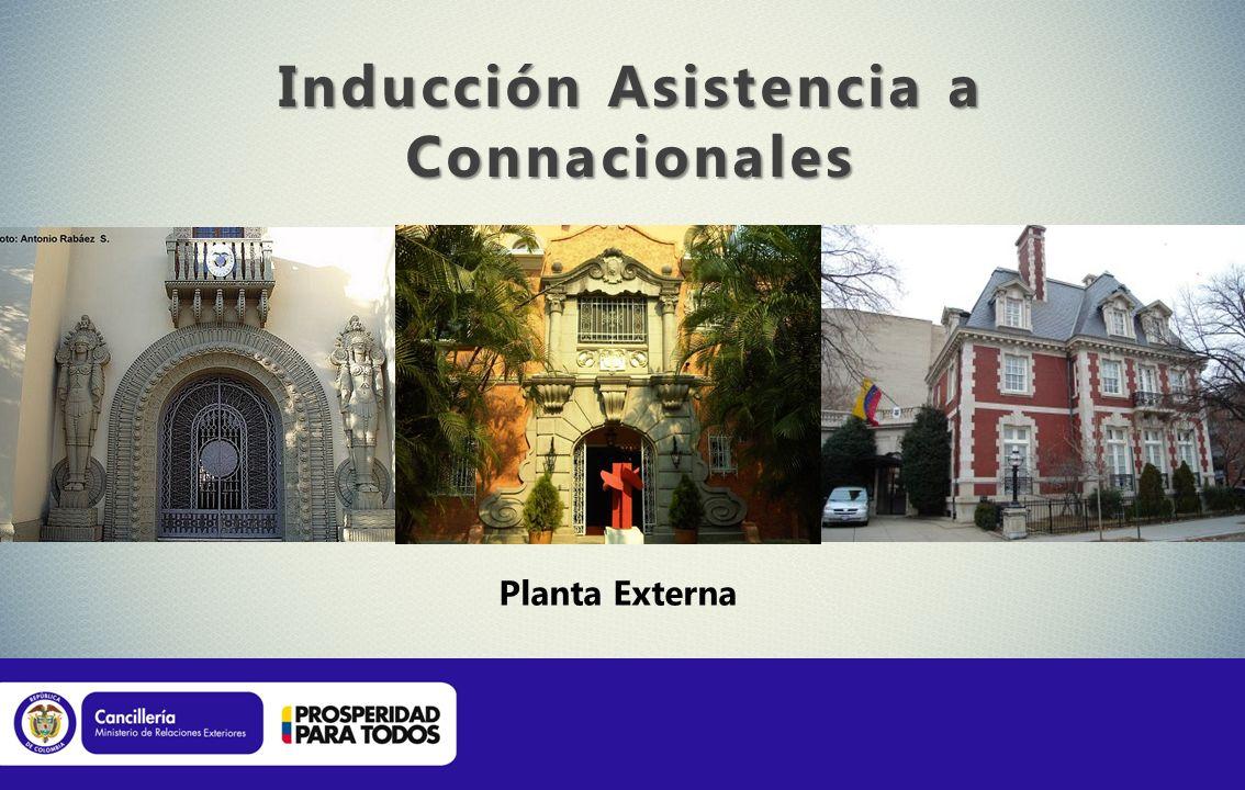 Inducción Asistencia a Connacionales Planta Externa